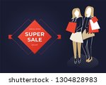 two women holding bags. super... | Shutterstock . vector #1304828983