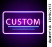 neon script. blue and pink neon.... | Shutterstock .eps vector #1304830693