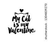 My Cat Is My Valentine   Sassy...
