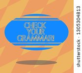 text sign showing check your... | Shutterstock . vector #1305304813