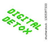 digital detox text in green... | Shutterstock .eps vector #1305397333