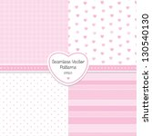 Vector set of 4 background patterns in pale pink. Good for Baby Shower, Birthday, Mother's Day, Easter, Wedding, scrapbook, greeting cards, gift wrapping paper, surface textures.  - stock vector