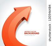 arrow abstract 3d vector... | Shutterstock .eps vector #130546484