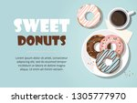 donuts and  and cup of coffee... | Shutterstock .eps vector #1305777970