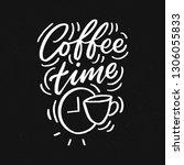 hand drawn lettering phrase... | Shutterstock .eps vector #1306055833