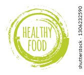 eco healthy food label  round... | Shutterstock .eps vector #1306232590