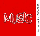 abstract music text on red... | Shutterstock .eps vector #130660898