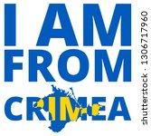 i am crimea ukrainian concept  | Shutterstock .eps vector #1306717960