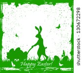 easter card with rabbit and... | Shutterstock . vector #130672298