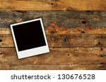 one photo old grunge wooden... | Shutterstock . vector #130676528