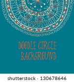 doodle circles background.... | Shutterstock . vector #130678646