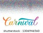 carnival calligraphy lettering...   Shutterstock .eps vector #1306946560