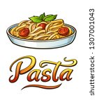 pasta lettering and... | Shutterstock .eps vector #1307001043