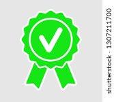 vector green approved certified ... | Shutterstock .eps vector #1307211700