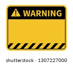 warning sign. blank warning... | Shutterstock .eps vector #1307227000