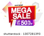 mega sale  up to 50  off  flash ... | Shutterstock .eps vector #1307281393