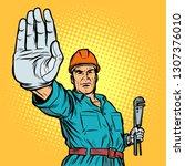 plumber gesture stop. pop art... | Shutterstock .eps vector #1307376010