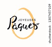 lettering quote joyeuses paques ... | Shutterstock .eps vector #1307457109