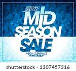mid season sale  mega clearance ... | Shutterstock .eps vector #1307457316
