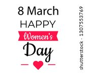 8 march day. happy women's day... | Shutterstock .eps vector #1307553769