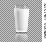 realistic clear glass of milk... | Shutterstock .eps vector #1307572420