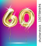 gold foil balloon sixty number... | Shutterstock .eps vector #1307584696