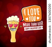 i love you more than beer... | Shutterstock .eps vector #1307600200