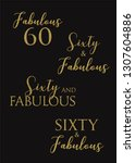 fabulous sixty birthday party... | Shutterstock .eps vector #1307604886