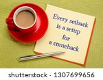 every setback is a setup for a... | Shutterstock . vector #1307699656