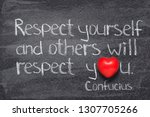 Respect Yourself And Others...