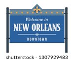 welcome to new orleans downtown ... | Shutterstock .eps vector #1307929483