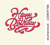 happy birthday. vector card.... | Shutterstock .eps vector #130809788