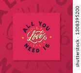 all you need is love. valentine ... | Shutterstock .eps vector #1308395200