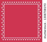 romantic cute heart border... | Shutterstock .eps vector #1308708193