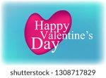happy valentine's day  gift... | Shutterstock .eps vector #1308717829