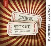 cinema tickets on retro rays... | Shutterstock .eps vector #130875248