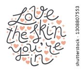love the skin you're in. doodle ... | Shutterstock .eps vector #1308807553