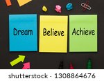dream believe achieve words...   Shutterstock . vector #1308864676