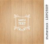wood texture template | Shutterstock .eps vector #130925009