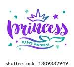 princess calligraphy  lettering ... | Shutterstock .eps vector #1309332949
