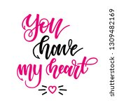 you have my heart....   Shutterstock .eps vector #1309482169