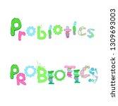 probiotics lettering.... | Shutterstock .eps vector #1309693003