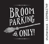 broom parking sign. magic... | Shutterstock .eps vector #1309862749