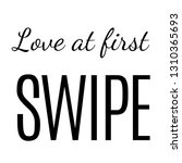 Love At First Swipe Graphic