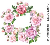 flowers wreath with pink roses... | Shutterstock . vector #1310912540