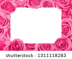 background image of pink roses... | Shutterstock . vector #1311118283