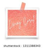 living coral. photo frame ... | Shutterstock .eps vector #1311388343