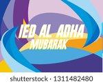 ied al adha mubarak has mean... | Shutterstock .eps vector #1311482480
