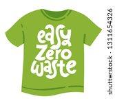 easy zero waste. vector quote... | Shutterstock .eps vector #1311654326