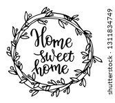 original hand lettering home... | Shutterstock .eps vector #1311834749